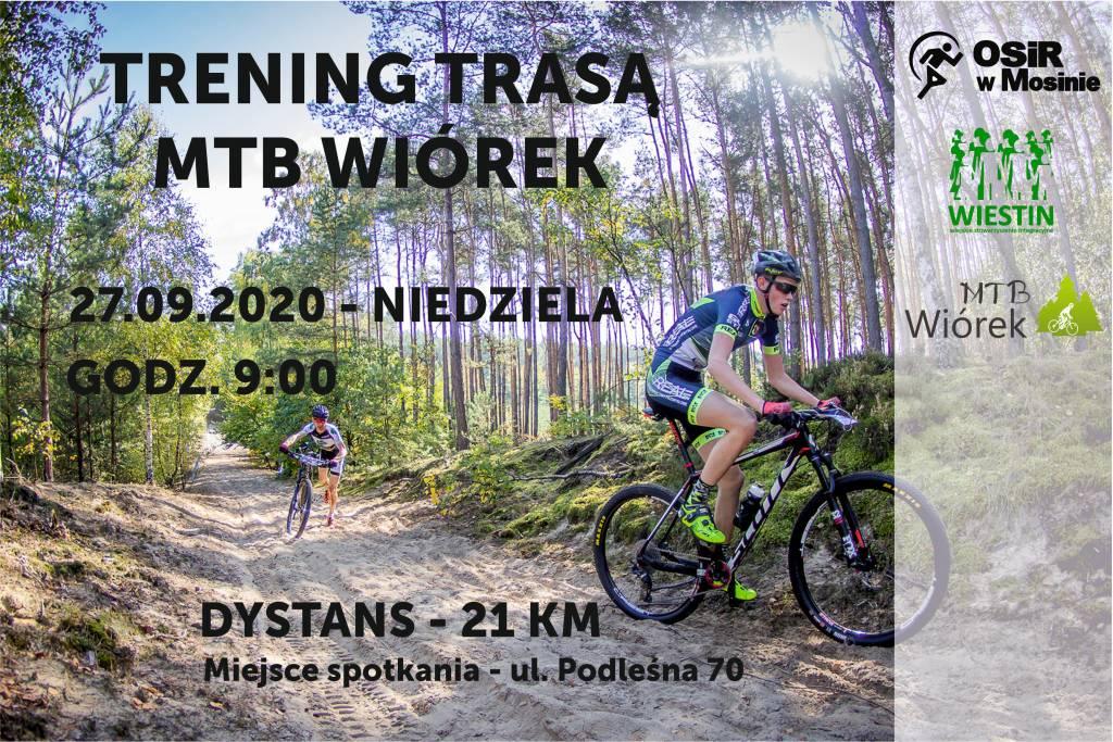 Trening trasą MTB Wiórek!