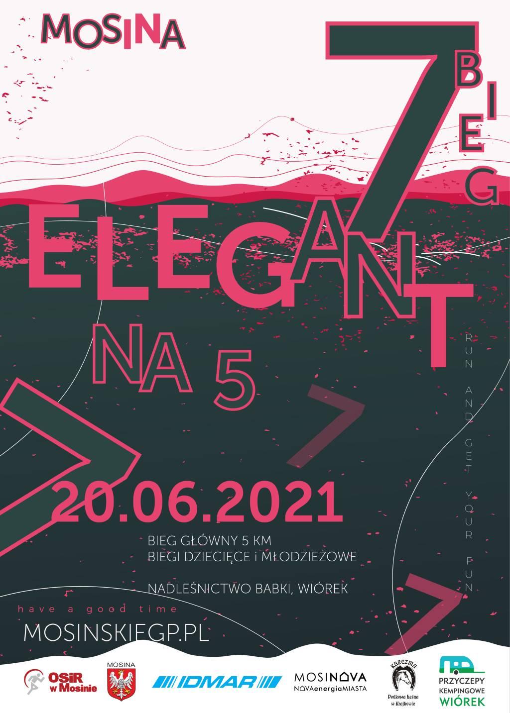 """Plakat na 7 Bieg """"Elegant na 5"""""""
